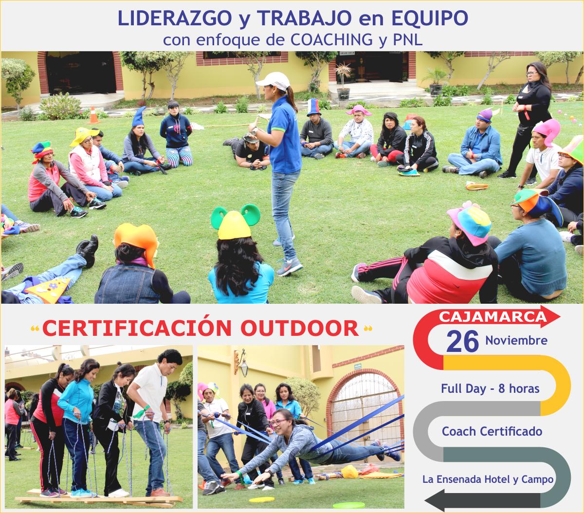 CERTIFICACIÓN OUTDOOR DE LIDERAZGO Y TRABAJO EN EQUIPO CON ENFOQUE DE COACHING Y PNL